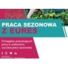 Praca sezonowa z EURES: Kampania informacyjna wspierająca uczciwą rekrutację w Europie
